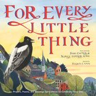 For Every Little Thing: Poems and Prayers to Celebrate the Day Hardback
