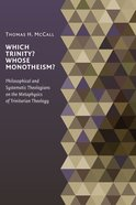 Which Trinity? Whose Monotheism? Paperback
