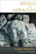 Relics and Miracles Paperback