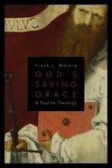 God's Saving Grace Paperback