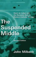 The Suspended Middle (Second Edition) Paperback
