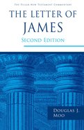 The Letter of James (2e) (Pillar New Testament Commentary Series) Paperback