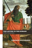 The Letter to the Romans: A Short Commentary Hardback