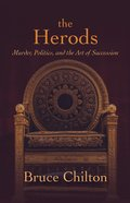 The Herods: Murder, Politics, and the Art of Succession Hardback