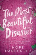 The Most Beautiful Disaster eBook