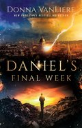 Daniel's Final Week Paperback