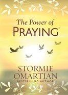 The Power of Praying Hardback