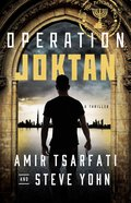 Operation Joktan (#01 in Nir Tavor Mossad Series) Paperback
