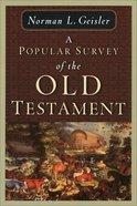 Popular Survey of the Old Testament Paperback