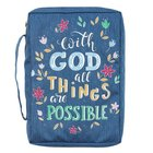 Bible Cover Large: With God All Things Navy (Matthew 19:26) Fabric