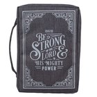 Bible Cover Medium: Be Strong in the Lord Gray (Eph. 6:10) Fabric