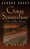 Going Somewhere Paperback