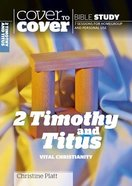 2 Timothy and Titus - Vital Christianity (Cover To Cover Bible Study Guide Series) Paperback