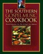 Southern Gospel Music Cookbook Paperback