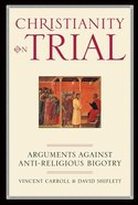 Christianity on Trial Paperback