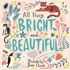 All Things Bright and Beautiful Paperback