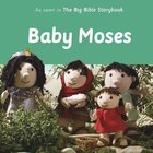 Baby Moses (Bible Friends Series) Board Book