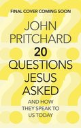 Twenty Questions Jesus Asked Paperback