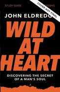 Wild At Heart Study Guide Updated Edition eBook