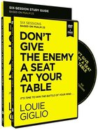 Don't Give the Enemy a Seat At Your Table: Taking Control of Your Thoughts and Fears Through Psalm 23 (Study Guide With Dvd) Pack