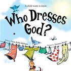 Who Dresses God? Paperback