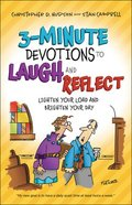 3-Minute Devotions to Laugh and Reflect: Lighten Your Load and Brighten Your Day Paperback