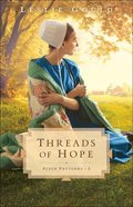 Threads of Hope (#03 in Plain Patterns Series) Paperback