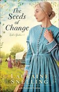 The Seeds of Change (#01 in Leah's Garden Series) Paperback