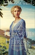 To Treasure An Heiress (#02 in Secrets Of The Isles Series) Paperback