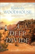 A Deep Divide (Secrets of the Canyon Book #1) (#01 in Secrets Of The Canyon Series) eBook