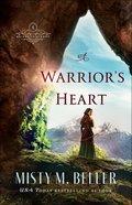 A Warrior's Heart (Brides of Laurent Book #1) (#01 in Brides Of Laurent Series) eBook