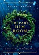 Prepare Him Room eBook