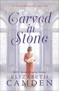 Carved in Stone (#01 in The Blackstone Legacy Series) Paperback