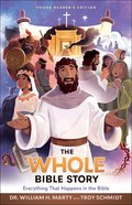 The Whole Bible Story: Everything That Happens in the Bible Paperback