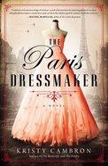The Paris Dressmaker eBook