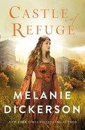 Castle of Refuge (A Dericoot Tale Series) eBook