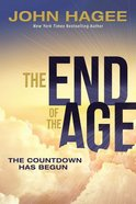 The End of the Age: The Countdown Has Begun Hardback