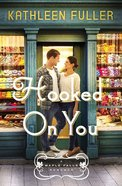Hooked on You (#01 in Maple Falls Romance Series) eBook