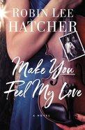 Make You Feel My Love eBook
