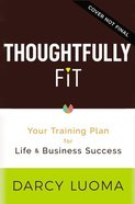 Thoughtfully Fit eBook