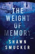 The Weight of Memory Paperback