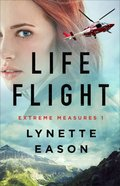 Life Flight (#01 in Extreme Measures Series) Paperback