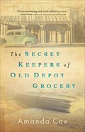 The Secret Keepers of Old Depot Grocery eBook