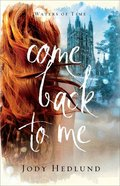Come Back to Me (#01 in Waters Of Time Series) eBook