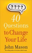 40 Questions to Change Your Life eBook