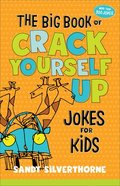 The Big Book of Crack Yourself Up Jokes For Kids Paperback