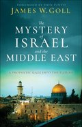The Mystery of Israel and the Middle East eBook