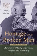 Homage to a Broken Man Hardback