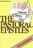 The Pastoral Epistles Paperback