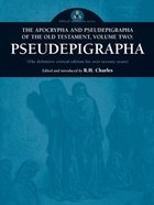 Pseudephigrapha (#02 in The Apocrypha And Pseudepigrapha Of The Old Testament Series) Paperback
